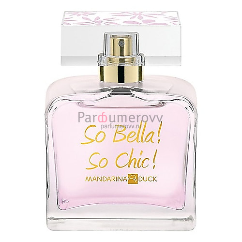 MANDARINA DUCK SO BELLA! SO CHIC! edt (w) 100ml TESTER