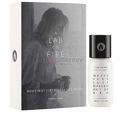 A LAB ON FIRE MESSY SEXY JUST ROLLED OUT OF BED edp 60ml