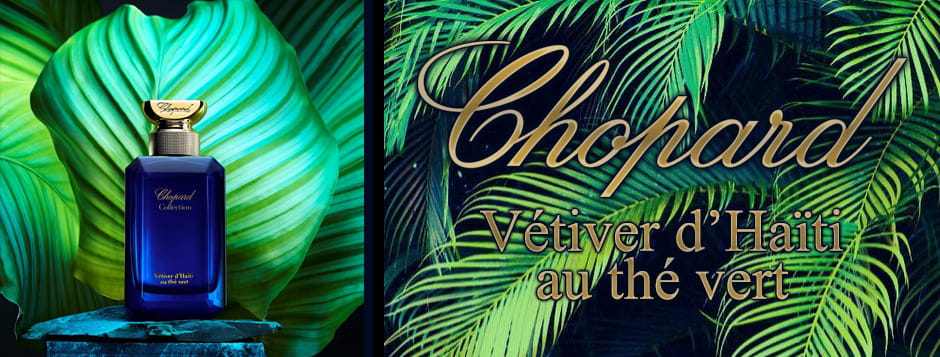 Chopard_Collection_Vetiver_DHaiti_Au_The_Vert